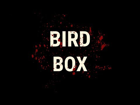 Bird Box Unofficial Trailer