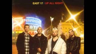 East 17 - Someone to love (up all night album version) Rare !!!