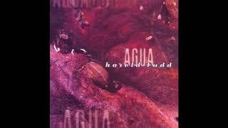 Harold Budd   Agua (1995) (Full Album) [HQ]