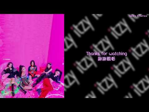 "ITZY - ""WANT IT"" (中字/ENG/가사)"