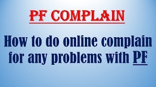 Pf complaints against employer | EPF grievance complain |PF Issues