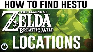 HOW TO FIND HESTU LOCATIONS - Zelda Breath of the Wild Guide (Hestu Locations/Spots)