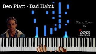 Piano Cover | Ben Platt   Bad Habit (by Piano Variations)