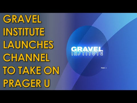 Gravel Institute Launches YouTube Channel to Take on PragerU
