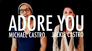 Miley Cyrus   Adore You (Michael & Jackie Castro Cover)
