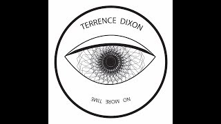 Terrence Dixon - A1  (No More Time)