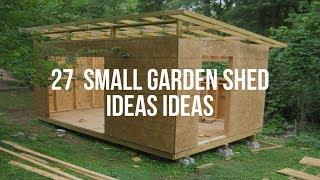 🔴 27  SMALL GARDEN SHED IDEAS Ideas