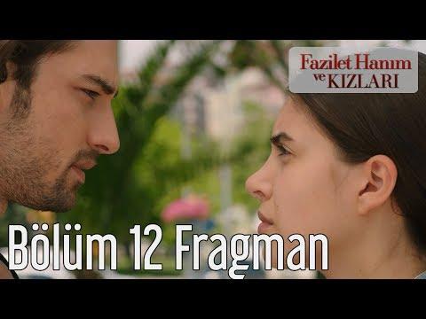 Fazilet Hanım ve Kızları 12. Bölüm Fragman