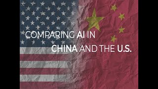 Comparing AI in China and the US
