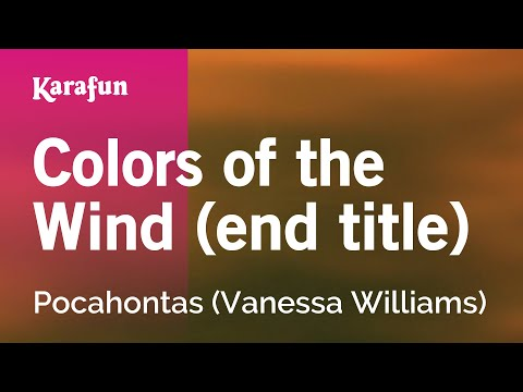 Karaoke Colors of the Wind (end title) -  (Vanessa Williams) *