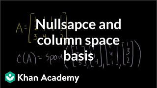 Null Space and Column Space Basis