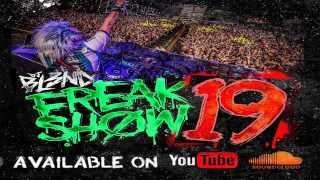 FREAK SHOW VOL.19 - DJ BL3ND (Electro House 2015) #AddictiveAudio