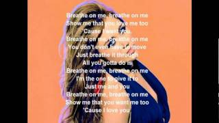Miley Cyrus - Breathe On Me [Lyrics]