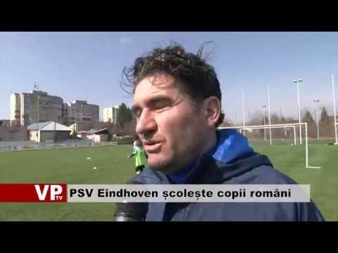 PSV Eindhoven școlește copii români