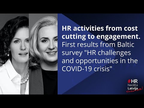 "HR activities from cost cutting to engagement. First results from Baltic survey ""HR challenges and opportunities in the COVID-19 crisis"""