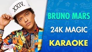 Bruno Mars   24K Magic (Karaoke) | CantoYo