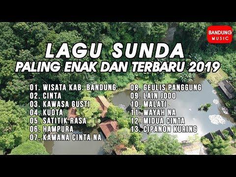 Lagu Sunda Paling Enak dan Terbaru 2019 [Official]