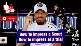 How To Impress Professional Football Scouts