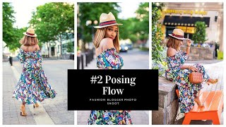 Posing Flow | Ep. 2 How To Take Outfit Pictures For Fashion Bloggers