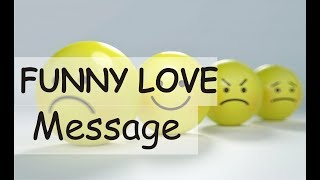 Funny Love Messages: Sweet, Cute, Romantic And Funny Love Text Messages, Quotes,  To Make Her Smile