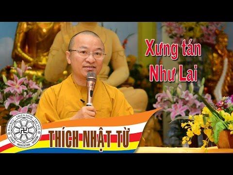 Xưng tán Như Lai (06/11/2004)
