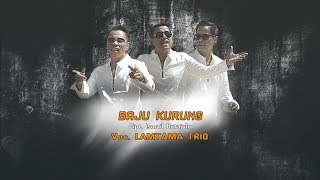 LAMTAMA TRIO - BAJU KURUNG (Official Music Video)