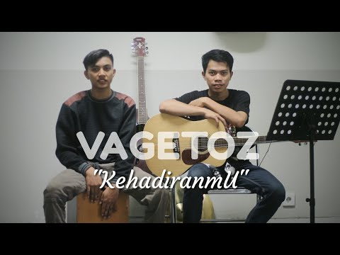 Kehadiranmu - Vagetoz | cover akustik by antho ft wowo (videoLirik)