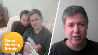British Man and His Wife Stuck in Coronavirus Infected Wuhan With Newborn Son   Good Morning Britain
