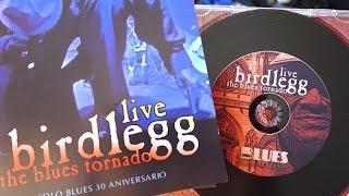 """Nuevo album """"BIRDLEGG The Blues Tornado - Live"""" en Clamores"""