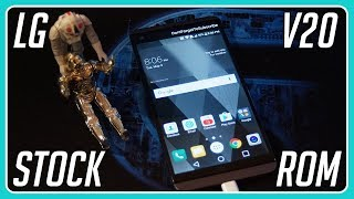 [LG V20] - How to install back the Stock Rom!