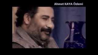 AHMET KAYA ☆ Demedim mi Haydar