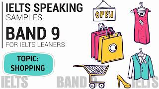 IELTS SPEAKING TEST SAMPLE BAND 9 SERIES 4 (Part 1,2,3): TOPIC - SHOPPING