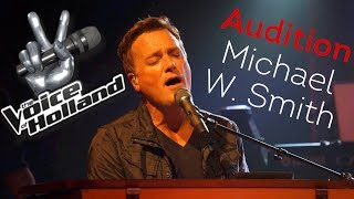 Audition Michael W. Smith At The Voice Of Holland (Mighty To Save)