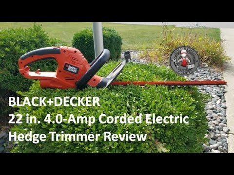 BLACK and DECKER 22 in. Hedge Trimmer review