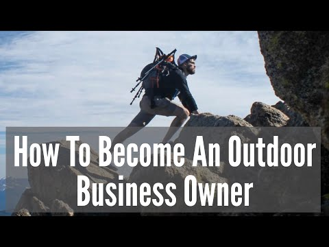 , title : 'How To Become An Outdoor Business Owner
