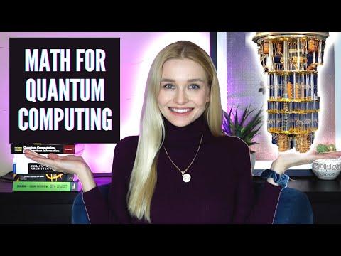 Math Skills You Need for Quantum Computing