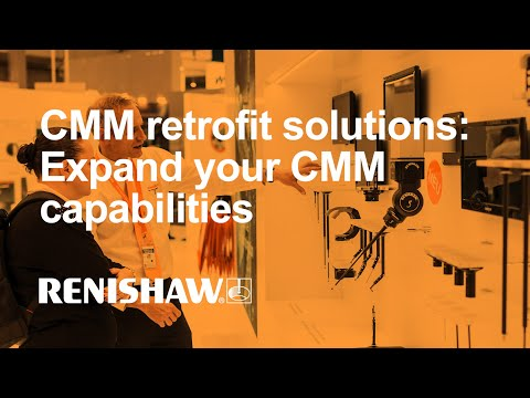 Renishaw CMM retrofit solutions: Expand your CMM capabilities
