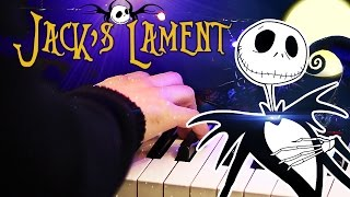 """Jack's Lament"" - Tim Burton's The Nightmare Before Christmas (HD Piano Cover, Movie Soundtrack)"