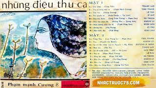 Băng Nhạc Phạm Mạnh Cương 8 - Những Điệu Thu Ca – Thu Âm Trước 1975