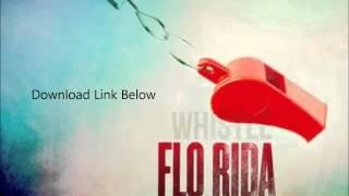 Flo Rida  Whistle Instrumental + Download