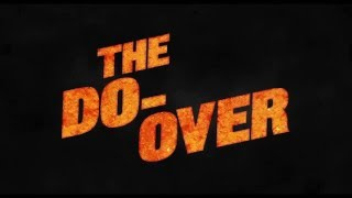 The Do-Over (2016) Video
