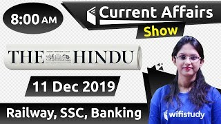 8:00 AM - Daily Current Affairs 11 Dec 2019 | UPSC, SSC, RBI, SBI, IBPS, Railway, NVS, Police
