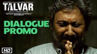 Talvar - Dialogue Promo 2