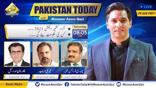 Election 2021!! Who Will Government In Azad Kashmir? | Pakistan Today With Mansoor Azam Qazi