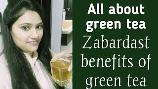 Benefits of green tea | Right time to consume green tea | All about green tea | Amisha's Lifestyle