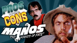 Good Things about Manos The Hands of Fate | Pros before Cons