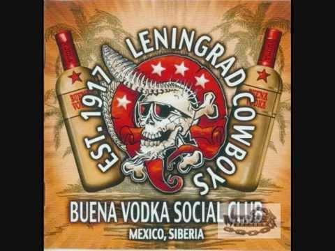 Leningrad Cowboys - Perfect day