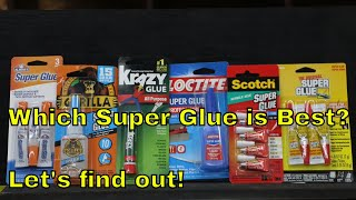 Which Super Glue Brand is the Best?  Let