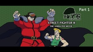 Anime Abandon  Street Fighter II The Animated Movie Part 1