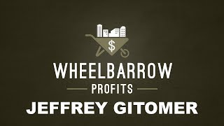 Quick Hit - Wheelbarrow Profits Podcast - Jeffrey Gitomer